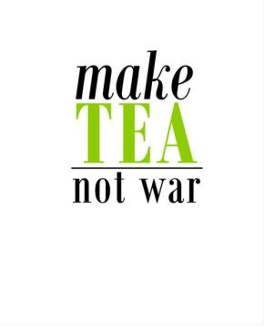 Tea or war? ♥